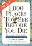 1,000 Places to See Before You Die: The New Full Color