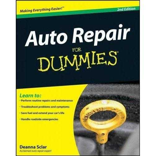 Auto Repair For Dummies (For Dummies): Auto Repair For Dummies (For Dummies (Computer/Tech))