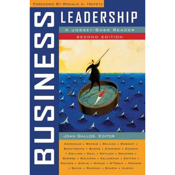 Business Leadership: A Jossey-Bass Reader (Jossey Bass Business and Management Series)