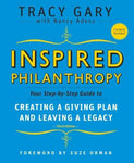 Inspired Philanthropy: Your Step-by-Step Guide to Creating a Giving Plan and Leaving a Leg