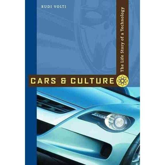 Cars And Culture: The Life Story of a Technology | ADLE International
