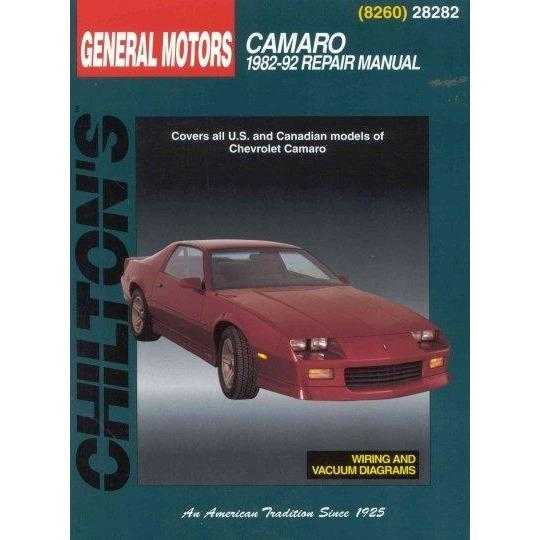 Chilton's General Motors: Camaro 1982-92 Repair Manual (Chilton's Total Car Care Repair Manual): Chilton's General Motors