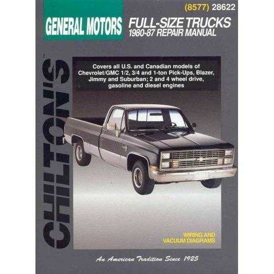 Chilton's General Motors Full-Size Trucks: 1980-87 Repair Manual (Chilton's Total Car Care Repair Manual)