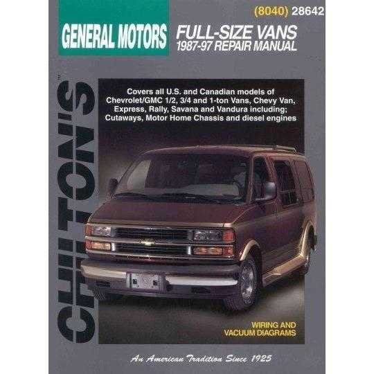 Chilton's General Motors: Full Size Vans 1987-97 Repair Manual (Chilton's Total Car Care Repair Manual)