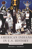 American Indians in U.S. History (Civilization of the American Indian)