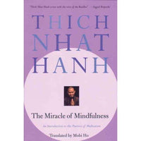 The Miracle of Mindfulness: An Introduction to the Practice of Meditation | ADLE International