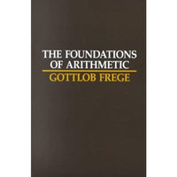 The Foundations of Arithmetic: A Logico-Mathematical Enquiry into the Concept of Number | ADLE International