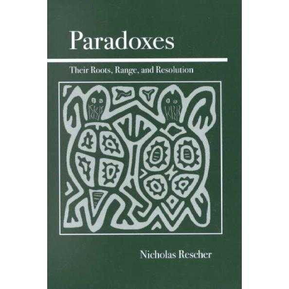 Paradoxes: Their Roots, Range, and Resolution: Paradoxes | ADLE International