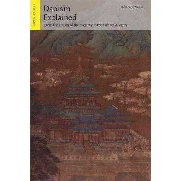 Daoism Explained: From the Dream of the Butterfly to the Fishnet Allegory (Ideas Explained)