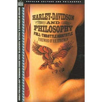 Harley-Davidson and Philosophy: Full-Throttle Aristotle (Popular Culture and Philosophy) | ADLE International