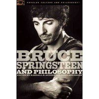 Bruce Springsteen and Philosophy: Darkness on the Edge of Truth (Popular Culture and Philosophy) | ADLE International