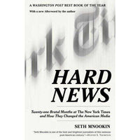 Hard News: Twenty-One Brutal Months At The New York Times And How They Changed the American Media: Hard News | ADLE International