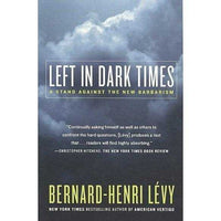 Left in Dark Times: A Stand Against the New Barbarism | ADLE International