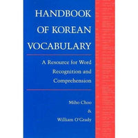 Handbook of Korean Vocabulary: An Approach to Word Recognition and Comprehension: Handbook of Korean Vocabulary | ADLE International