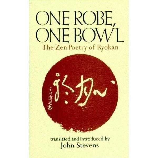 One Robe, One Bowl: The Zen Poetry of Ryokan | ADLE International