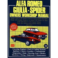 Alfa Romeo Giulia - Spider Owners Workshop Manual 1962-1978