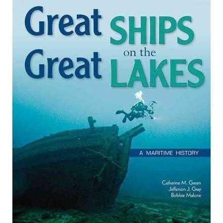 Great Ships on the Great Lakes: A Maritime History | ADLE International