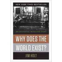 Why Does the World Exist?: An Existential Detective Story | ADLE International