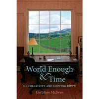 World Enough & Time: On Creativity and Slowing Down | ADLE International