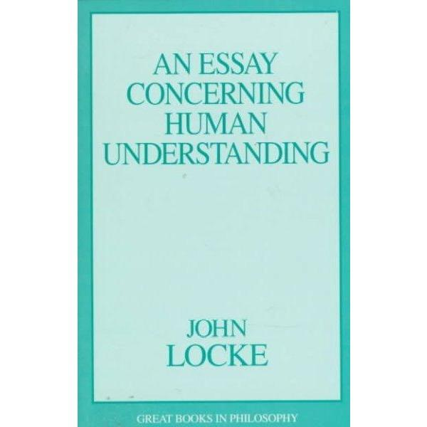 An Essay Concerning Human Understanding (Great Books in Philosophy) | ADLE International
