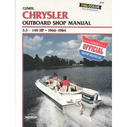 Chrysler Outboard Shop Manual: 3.5-140 Hp, 1966-1984 (Catalog No. B750)
