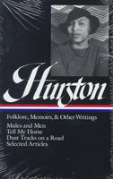 Folklore, Memoirs, and Other Writings: Mules and Men, Tell My Horse, Dust Tracks on a Road, Selected Articles (Library of America)