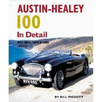 Austin-healey 100 in Detail: Bn1, Bn2, 100m & 100s 1953-56
