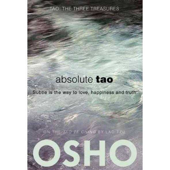 Absolute Tao: Subtle Is the Way to Love, Happiness and Truth | ADLE International