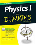1,001 Physics Practice Problems for Dummies (For Dummies): 1,001 Physics Practice Problems for Dummies (For Dummies (Math & Science))
