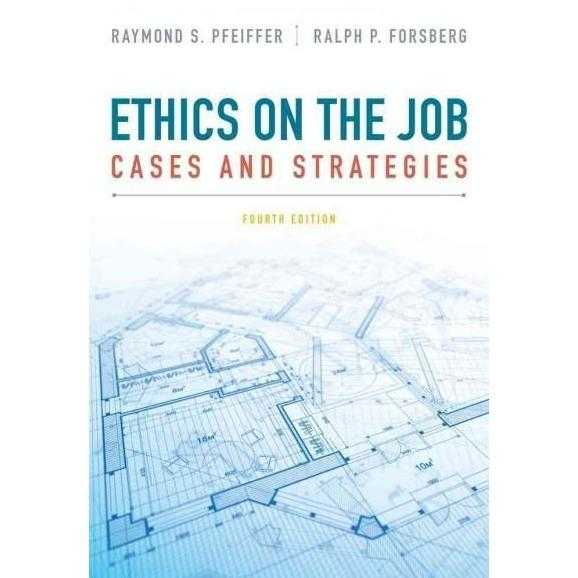 Ethics on the Job: Cases and Strategies | ADLE International