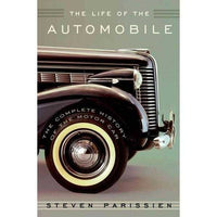 The Life of the Automobile: The Complete History of the Motor Car | ADLE International