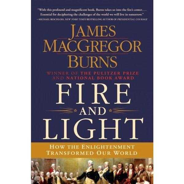 Fire and Light: How the Enlightenment Transformed Our World | ADLE International
