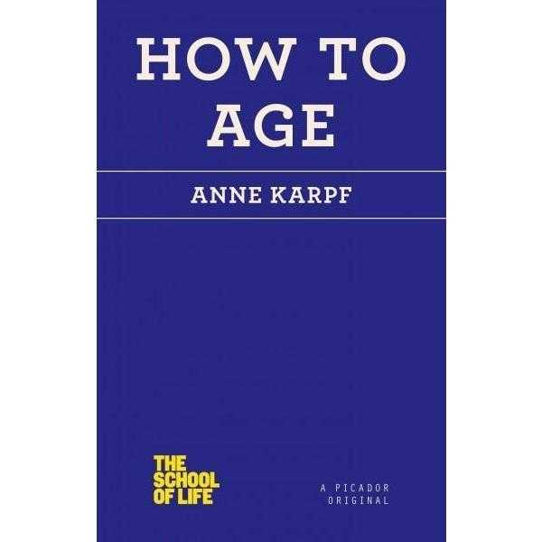 How to Age (The School of Life) | ADLE International