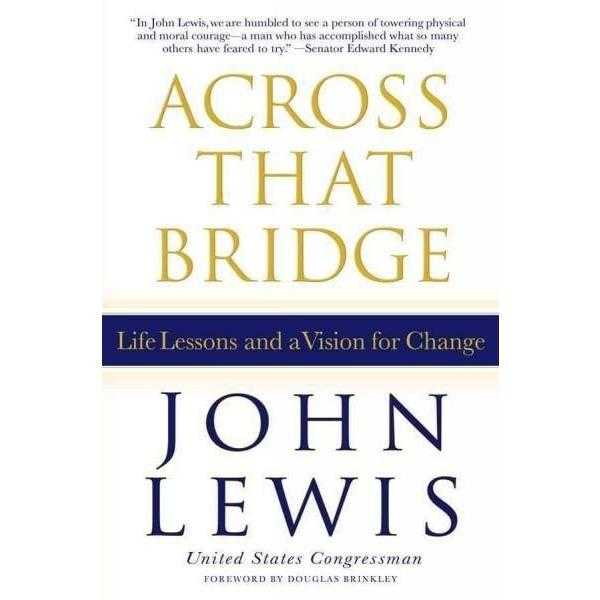 Across That Bridge: Life Lessons and a Vision for Change | ADLE International