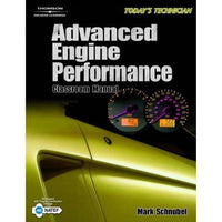 Today's Technician Advanced Engine Performance Classroom Manual + Shop Manual: Today's Technician Advanced Engine Performance