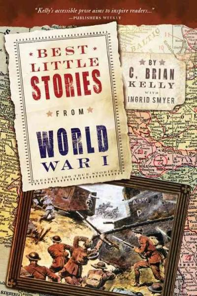 Best Little Stories from World War I: Nearly 100 True Stories (Best Little Stories)