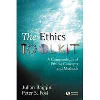 The Ethics Toolkit: A Compendium of Ethical Concepts and Methods: The Ethics Toolkit | ADLE International