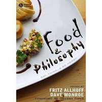 Food & Philosophy: Eat, Think, and Be Merry: Food & Philosophy | ADLE International