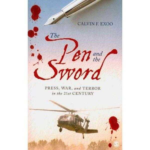 The Pen and the Sword: Press, War, and Terror in the 21st Century | ADLE International