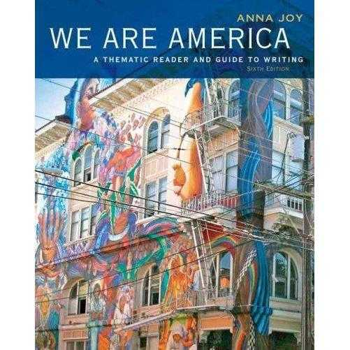 We Are America: A Thematic Reader and Guide to Writing: We Are America | ADLE International