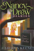 Once Upon a Thriller (Nancy Drew Diaries) | ADLE International