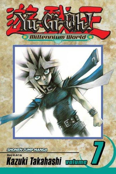 Yu-Gi-Oh! Millennium World 7: Through the Last door (Yu-Gi-Oh! (Graphic Novels))