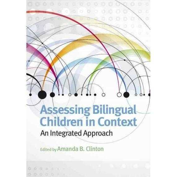 Assessing Bilingual Children in Context: An Integrated Approach (School Psychology Book Series)