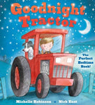 Goodnight Tractor: The Perfect Bedtime Book! (Goodnight)