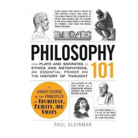 Philosophy 101: From Plato and Socrates to Ethics and Metaphysics, an Essential Primer | ADLE International