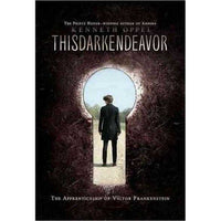 This Dark Endeavor: The Apprenticeship of Victor Frankenstein (Apprenticeship of Victor)