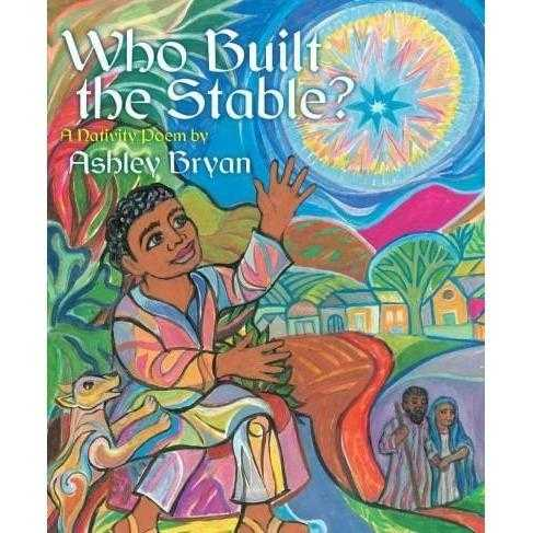 Who Built the Stable?: A Nativity Poem | ADLE International