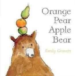 Orange Pear Apple Bear (Classic Board Books) | ADLE International