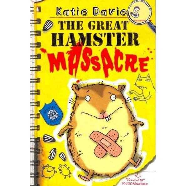 The Great Hamster Massacre (Great Critter Capers)