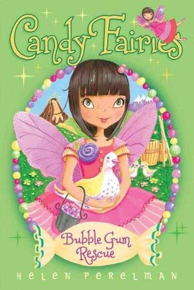 Bubble Gum Rescue (Candy Fairies) | ADLE International
